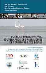 Téléchargez le livre :  Sciences participatives, gouvernance des patrimoines et territoires des deltas