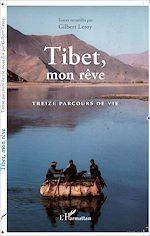 Téléchargez le livre :  Tibet, mon rêve