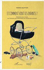 Téléchargez le livre :  Et comment vont les enfants ?