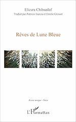 Téléchargez le livre :  Rêves de lune bleue