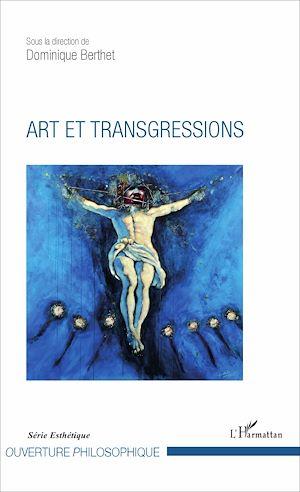 Téléchargez le livre :  Art et transgressions