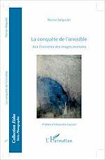 Téléchargez le livre :  La conquête de l'invisible