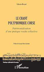 Téléchargez le livre :  Le chant polyphonique corse