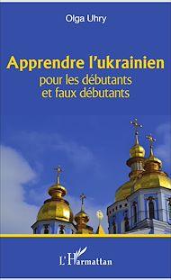 Téléchargez le livre :  Apprendre l'ukrainien