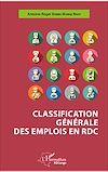 Télécharger le livre :  Classification générale des emplois en RDC