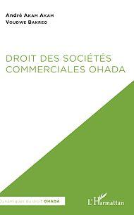 Téléchargez le livre :  Droit des sociétés commerciales OHADA