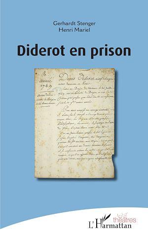 Téléchargez le livre :  Diderot en prison