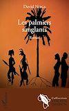 Télécharger le livre :  Les palmiers sanglants