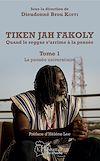 Télécharger le livre :  Tiken Jah Fakoly Tome 1 La pensée universitaire
