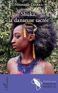 Téléchargez le livre :  Shuka, la danseuse sacrée