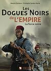 Télécharger le livre :  Les dogues noirs de l'empire