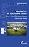 Télécharger le livre :  Contentieux du transfert des joueurs
