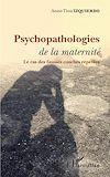 Télécharger le livre :  Psychopathologies de la maternité