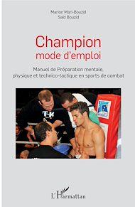 Téléchargez le livre :  Champion mode d'emploi