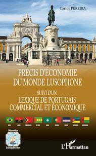 Téléchargez le livre :  Précis d'économie du monde lusophone