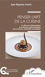 Téléchargez le livre :  Penser l'art de la cuisine