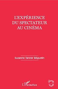 Téléchargez le livre :  L'expérience du spectateur au cinéma
