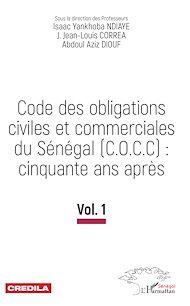 Téléchargez le livre :  Code des obligations civiles et commerciales du Sénégal (C.O.C.C): cinquante ans après