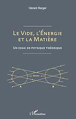 Téléchargez le livre :  Le vide, l'énergie et la matière