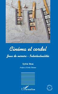 Téléchargez le livre :  Cinéma et cordel