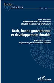Téléchargez le livre :  Droit, bonne gouvernance et développement durable