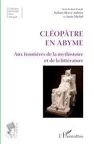 Téléchargez le livre :  Cléopâtre en abyme