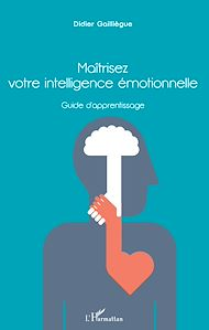 Téléchargez le livre :  Maîtrisez votre intelligence émotionnelle
