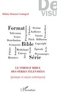 Téléchargez le livre :  Le format bible des séries télévisées