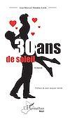 Télécharger le livre :  30 ans de soleil