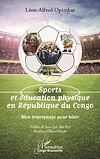 Télécharger le livre :  Sports et éducation physique en République du Congo