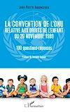 Télécharger le livre :  La convention de l'ONU relative aux droits de l'enfant du 20 novembre 1989