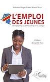 Télécharger le livre :  L'emploi des jeunes en République démocratique du Congo