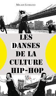 Téléchargez le livre :  Les danses de la culture hip-hop