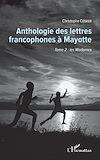 Télécharger le livre :  Anthologie des lettres francophones à Mayotte