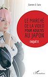 Télécharger le livre :  Le marché de la vidéo pour adultes au Japon