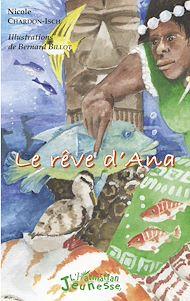 Téléchargez le livre :  Le rêve d'Ana