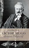Télécharger le livre :  Victor Hugo devant l'objectif
