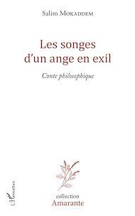 Téléchargez le livre :  Les songes d'un ange en exil