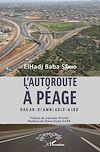 Télécharger le livre :  L'autoroute à péage Dakar - Diamniadio - Aibd