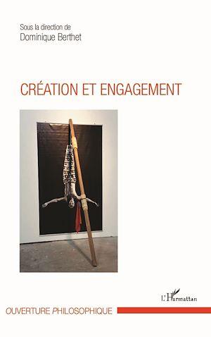 Téléchargez le livre :  Création et engagement