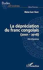 Téléchargez le livre :  La dépréciation du franc congolais (2001-2018)
