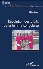 Téléchargez le livre :  L'évolution des droits de la femme congolaise