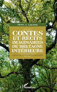 Téléchargez le livre :  Contes et récits imaginaires de Bretagne intérieure