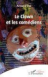 Télécharger le livre :  Le clown et les comédiens
