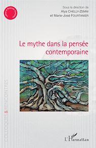 Téléchargez le livre :  Le mythe dans la pensée contemporaine