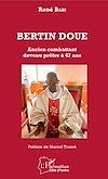 Télécharger le livre :  Bertin Doué