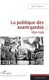 Télécharger le livre :  La politique des avant-gardes