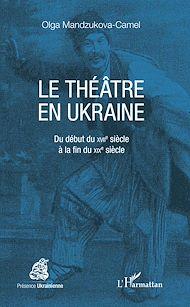 Téléchargez le livre :  Le théâtre en Ukraine