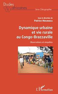 Téléchargez le livre :  Dynamique urbaine et vie rurale au Congo-Brazzaville