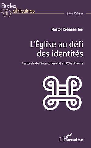 Téléchargez le livre :  L'église au défi des identités
